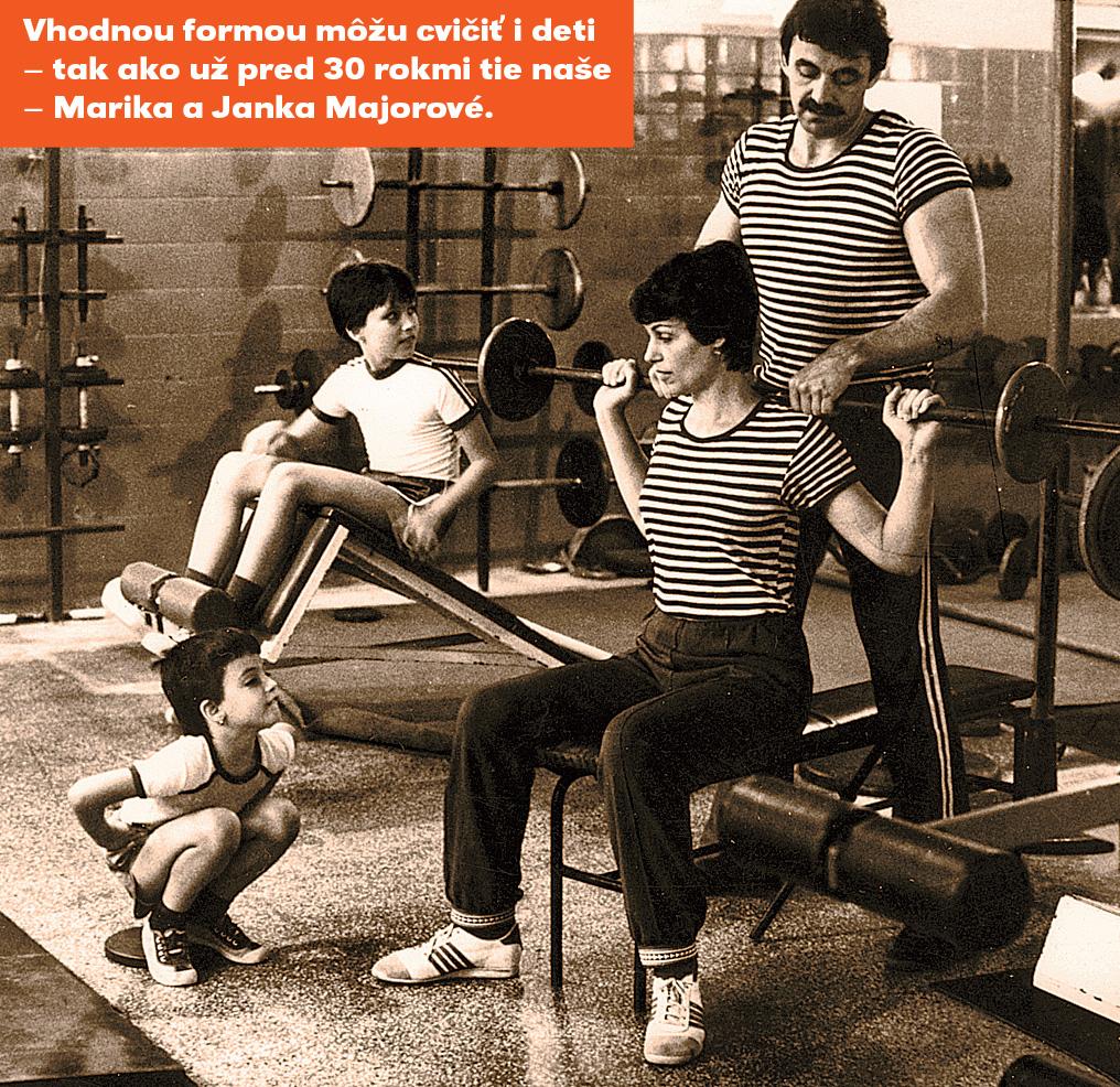 Vhodnou formou môžu cvičiť i deti – tak ako už pred 30 rokmi tie naše – Marika a Janka.